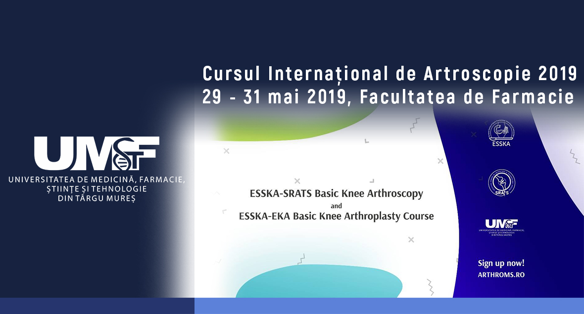 Cursul Internațional de Artroscopie de la Târgu Mureș, 29-31 mai 2019